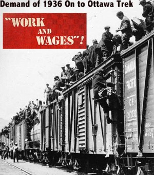 On to Ottawa Trek slogan was Work And Wages - 1930s Canada